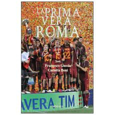 La prima vera Roma