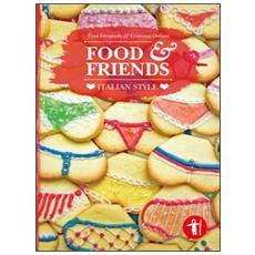 Food & friends. Italian style