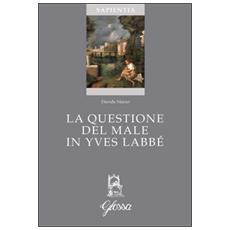 La questione del male in Yves Labbé