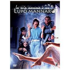 Dvd Mia Mamma E' Un Lupo Mannaro (la)