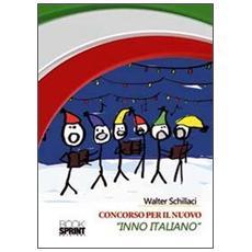 Concorso per il nuovo «Inno italiano»