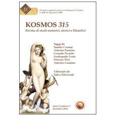 Kosmos 315. Rivista di studi esoterici, storici e filosofici (2012) . Vol. 3