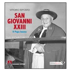San Giovanni XXIII. Il papa buono