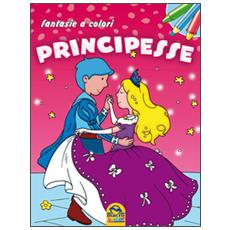 Principesse. Fantasie a colori