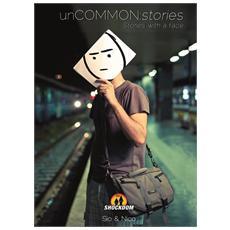 Uncommon: stories