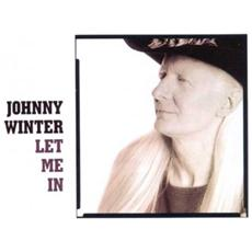Johnny Winter - Let Me In