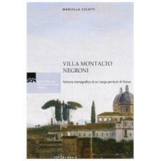 Villa Montalto Negroni. Fortuna iconografica di un luogo perduto di Roma