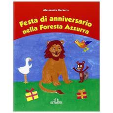 Festa di anniversario nella foresta azzurra