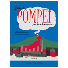 Guida di Pompei per bambini curiosi