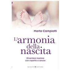 Marta Campiotti - L'Armonia Della Nascita