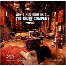 Blues Company - Ain'T Nothin' But. . The Blues Company (2 Lp)
