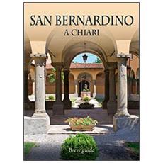 San Bernardino a Chiari. Breve guida