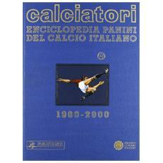 Calciatori. Vol. VII (1991-1995)
