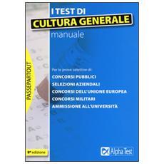 Test di cultura generale. Manuale (I)