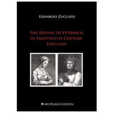 The revival of Petrarch in eighteenth-century england