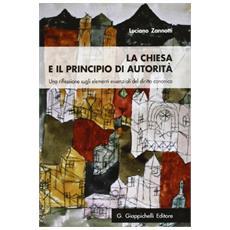 La chiesa e il principio di autorità. Una riflessione sugli elementi essenziali del diritto canonico