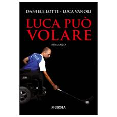 Luca può volare