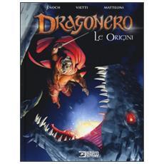 Origini. Dragonero (Le)