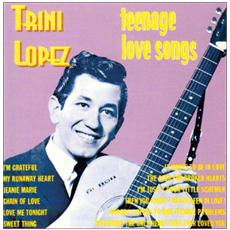 Trini Lopez - Teenage Love Songs