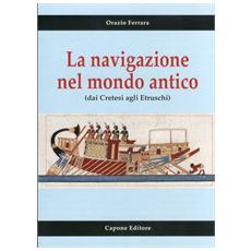 La navigazione nel mondo antico dai cretesi agli etruschi