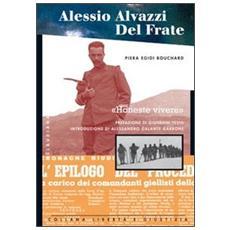 Alessio Alvazzi Del Frate. Honeste vivere