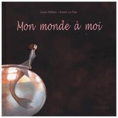 Giulia Belloni / Karen La Fata - Mon Monde A Moi