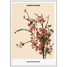 Le piante e la Bibbia. Ediz. a colori