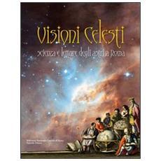 Visioni celesti. Scienza e letture degli astri a Roma