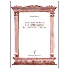 Saggi sull'Ariosto e la composizione dell'Orlando Furioso
