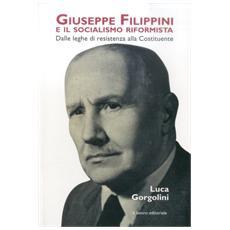 Giuseppe Filippini e il socialismo riformista. Dalle leghe di resistenza alla costituente