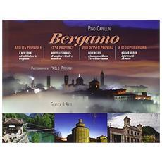 Bergamo e la sua provincia immagini nuove per un territorio antico