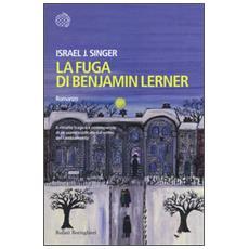 Fuga di Benjamin Lerner (La)