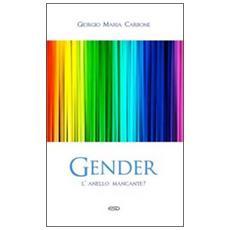 Gender. L'anello mancante?