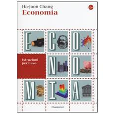 Economia. Istruzioni per l'uso