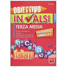 Obiettivo INVALSI terza media. Italiano