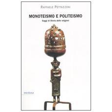 Monoteismo e politeismo. Saggi di storia delle religioni