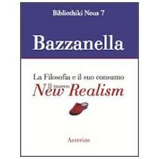 Il nuovo new realism. La filosofia e il suo consumo
