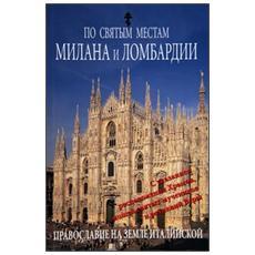 Luoghi sacri di Milano e della Lombardia. Ediz. russa
