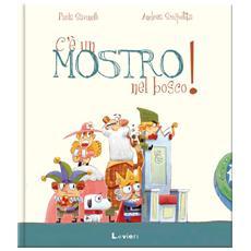 P. Savinelli / A. Scoppetta - C'E' Un Mostro Nel Bosco!