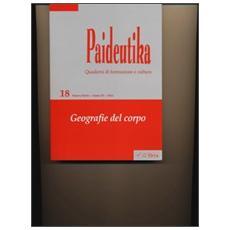 Paideutika. Vol. 18: Geografie del corpo.