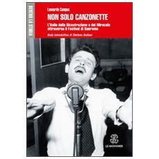 Non solo canzonette. L'Italia della ricostruzione e del miracolo attraverso il Festival di Sanremo