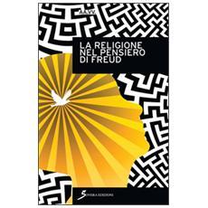 La religione nel pensiero di Freud