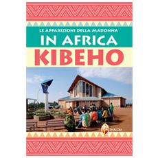 Le apparizioni della Madonna in Africa: Kibeho