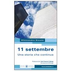 11 settembre. Una storia che continua