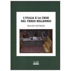 L'Italia e la crisi del terzo millennio
