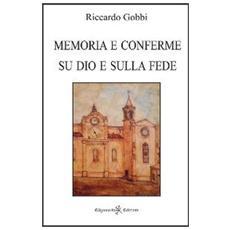 Memoria e conferme su Dio e sulla fede