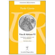 Vita di Adriano VI. Testo latino a fronte