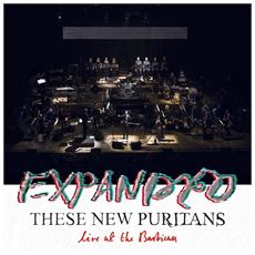 These New Puritans - Expanded - Live At The Barbican (2 Lp)