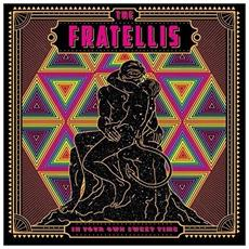 Fratellis (The) - In Your Own Sweet Time