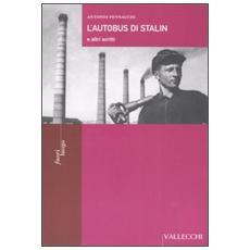 L'autobus di Stalin e altri scritti
